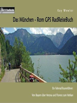 cover image of Das München--Rom GPS RadReiseBuch