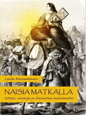 cover image of Naisia matkalla