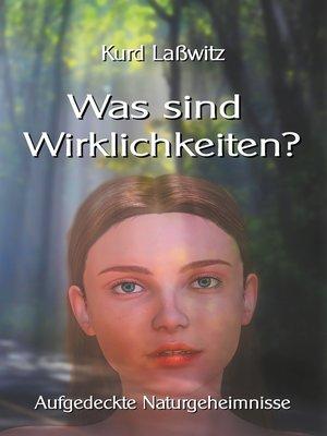 cover image of Was sind Wirklichkeiten?
