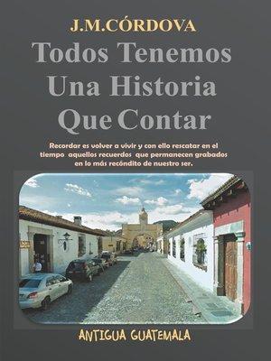 cover image of Todos Tenemos Una Historia Que Contar