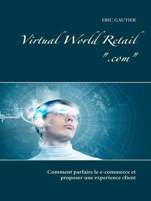 cover image of Virtual world retail .com