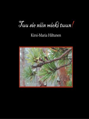 cover image of Tuu sie niin mieki tuun!