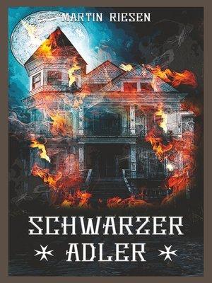 cover image of Schwarzer Adler