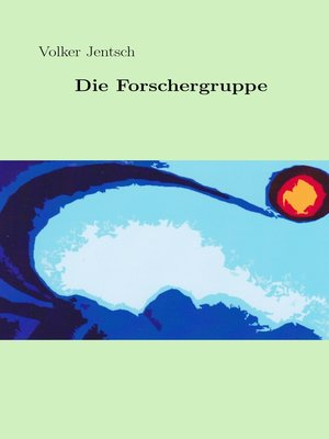 cover image of Die Forschergruppe