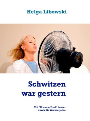 cover image of Schwitzen war gestern