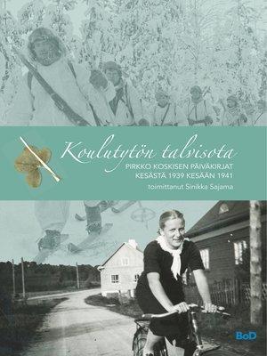 cover image of Koulutytön talvisota