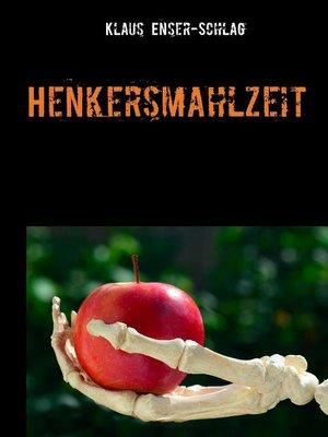 cover image of Henkersmahlzeit