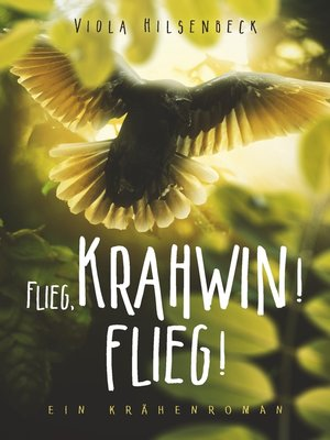 cover image of Flieg, Krahwin! Flieg!