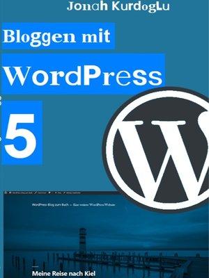 cover image of Bloggen mit WordPress 5
