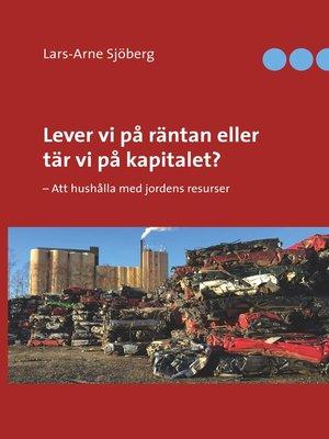 cover image of Lever vi på räntan eller tär vi på kapitalet?
