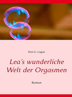 cover image of Lea's wunderliche Welt der Orgasmen