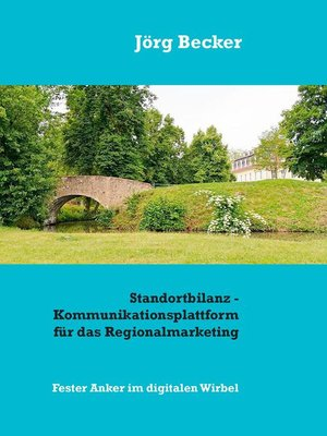 cover image of Standortbilanz--Kommunikationsplattform für das Regionalmarketing
