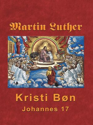 cover image of Martin Luther--Kristi Bøn