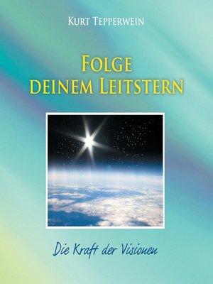 cover image of Folge deinem Leitstern