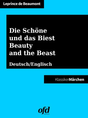 cover image of Die Schöne und das Biest--Beauty and the Beast
