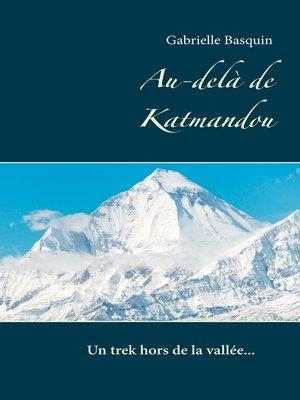 cover image of Au-delà de Katmandou