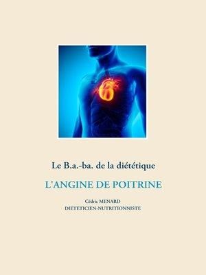 cover image of Le B.a.-ba. de la diététique pour l'angine de poitrine