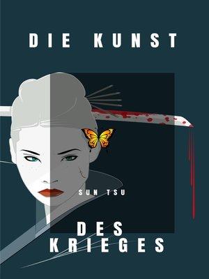 cover image of Die Kunst des Krieges