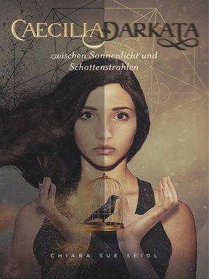 cover image of Zwischen Sonnenlicht und Schattenstrahlen