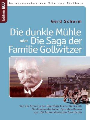 cover image of Die dunkle Mühle oder Die Saga der Familie Gollwitzer