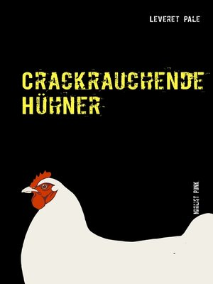 cover image of Crackrauchende Hühner