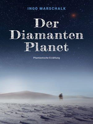 cover image of Der Diamantenplanet