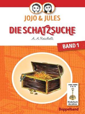 cover image of JoJo & Jules--Die Schatzsuche