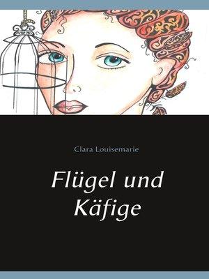 cover image of Flügel und Käfige