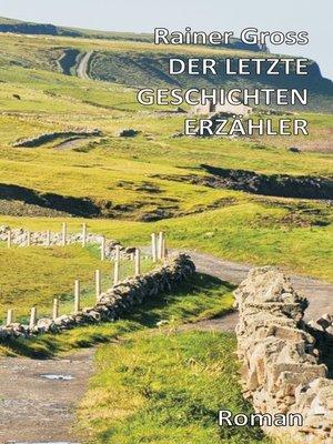 cover image of Der letzte Geschichtenerzähler