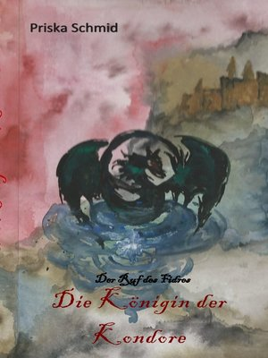 cover image of Die Königin der Kondore