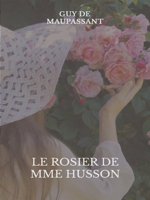 cover image of Le rosier de Mme Husson