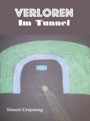 cover image of Verloren Im Tunnel