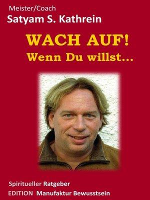 cover image of Wach auf! Wenn du willst...