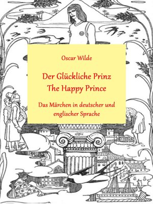 cover image of Der glückliche Prinz / the Happy Prince