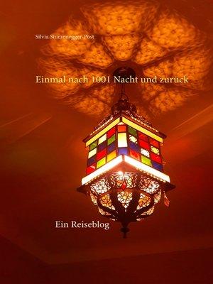 cover image of Einmal nach 1001 Nacht und zurück
