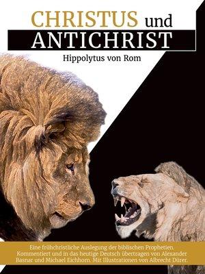 cover image of Christus und Antichrist