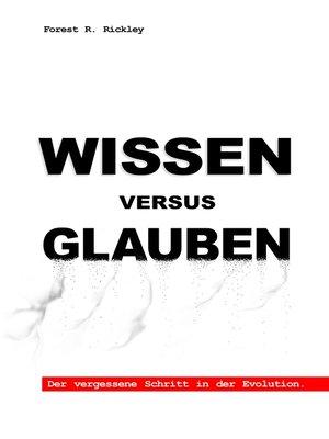 cover image of Wissen versus Glauben
