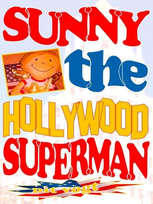 cover image of Sunny the Hollywood Superman