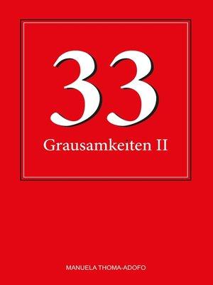 cover image of 33 Grausamkeiten II