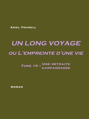 cover image of Un long voyage ou L'empreinte d'une vie--tome 19
