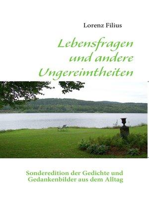 cover image of Lebensfragen und andere Ungereimtheiten