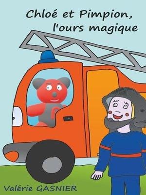 cover image of Chloé et Pimpion, l'ours magique