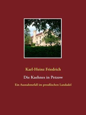 cover image of Die Kaehnes in Petzow