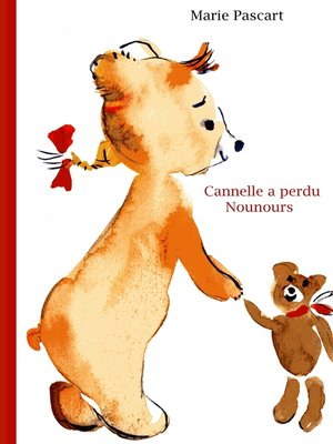 cover image of Cannelle a perdu Nounours