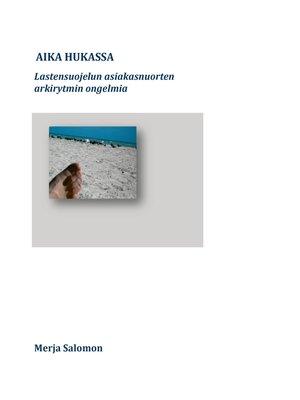 cover image of Aika hukassa