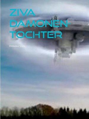 cover image of Ziva Dämonen- Tochter