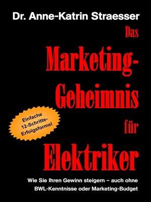 cover image of Das Marketing-Geheimnis für Elektriker