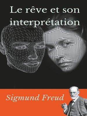 cover image of Le rêve et son interprétation