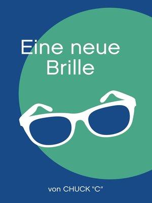cover image of Eine neue Brille