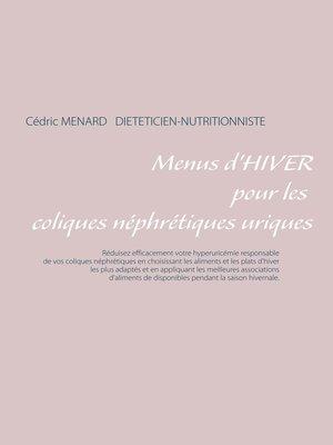 cover image of Menus d'hiver pour les coliques néphrétiques uriques